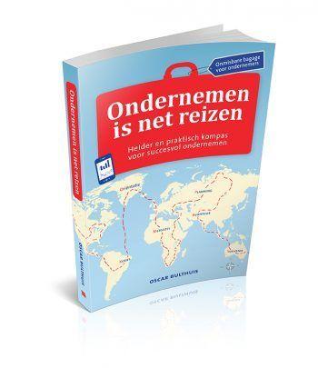 Ondernemen is net reizen van Oscar Bulthuis