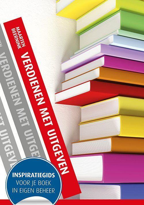Boek Verdienen met uitgeven - inspiratiegids voor je boek in eigen beheer