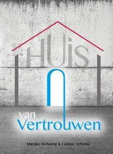Huis van vertrouwen