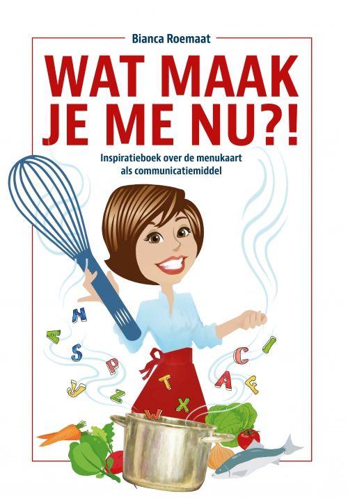 Cover-Wat maak je menu-Biance Roemaat - Het Boekenschap